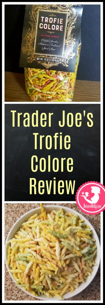 Trader Joe's Trofie Colore review. Want to know if this is something worth putting on your shopping list from Trader Joe's? All pins link to BecomeBetty.com where you can find reviews, pictures, thoughts, calorie counts, nutritional information, how to prepare, allergy information, price, and how to prepare each product.