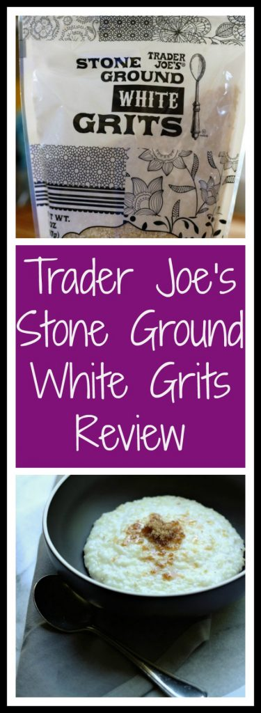 Trader Joes Stone Ground White Grits Review. Want to know if this is something worth buying from Trader Joe's? All pins link to BecomeBetty.com where you can find reviews, pictures, thoughts, calorie counts, nutritional information, how to prepare, allergy information, and how to prepare each product.