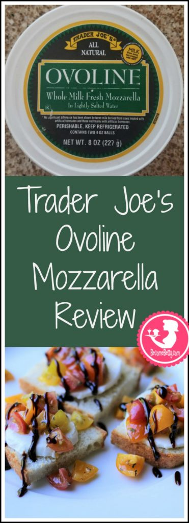 Trader Joes Ovoline Mozzarella Review. Want to know if this is something worth buying from Trader Joe's? All pins link to BecomeBetty.com where you can find reviews, pictures, thoughts, calorie counts, nutritional information, how to prepare, allergy information, and how to prepare each product.