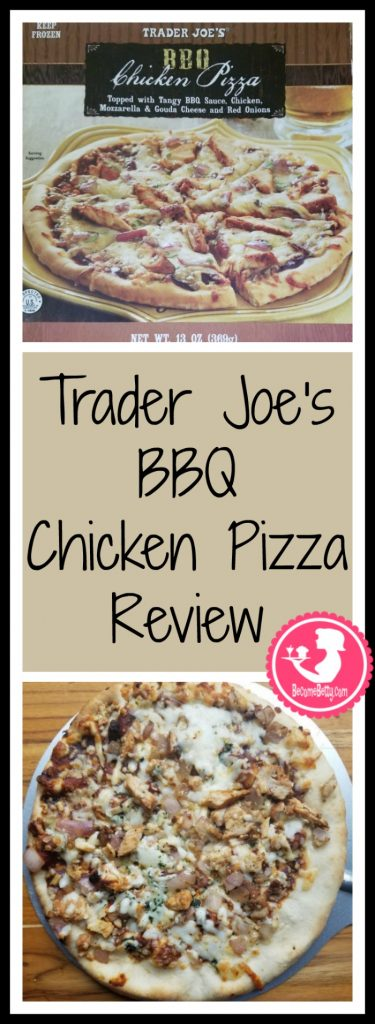 Trader Joe's BBQ Chicken Pizza review. Want to know if this is something worth buying from Trader Joe's? All pins link to BecomeBetty.com where you can find reviews, pictures, thoughts, calorie counts, nutritional information, how to prepare, allergy information, price, and how to prepare each product.