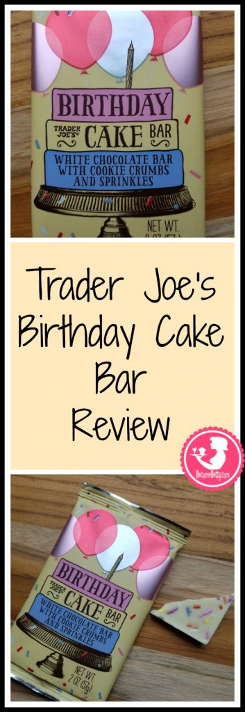 Trader Joes Birthday Cake Bar Review Want To Know If This Is Something Worth Buying