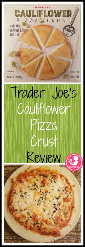 Trader Joe's Cauliflower Pizza Crust review. Want to know if this is something worth buying from Trader Joe's? All pins link to BecomeBetty.com where you can find reviews, pictures, thoughts, calorie counts, nutritional information, how to prepare, allergy information, price, and how to prepare each product.