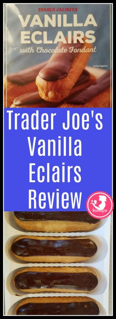 Trader Joe's Vanilla Eclairs with Chocolate Fondant review of this dessert in the freezer. Want to know if this is something worth buying from Trader Joe's? All pins link to BecomeBetty.com where you can find reviews, pictures, thoughts, calorie counts, nutritional information, how to prepare, allergy information, and how to prepare each product.