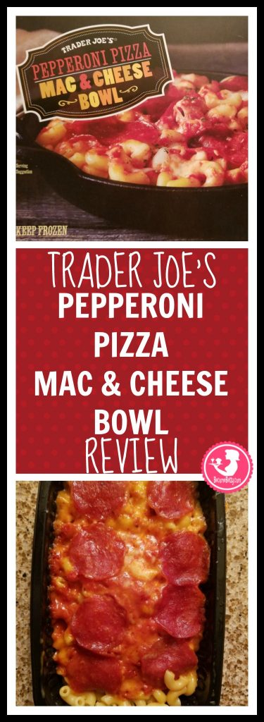 Trader Joes Pepperoni Pizza Mac and Cheese Bowl review. Want to know if this is something worth buying from Trader Joe's? All pins link to BecomeBetty.com where you can find reviews, pictures, thoughts, calorie counts, nutritional information, how to prepare, allergy information, and how to prepare each product.