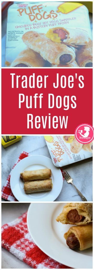 Trader Joes Puff Dogs Review. Want to know if this is something worth buying from Trader Joe's? All pins link to BecomeBetty.com where you can find reviews, pictures, thoughts, calorie counts, nutritional information, how to prepare, allergy information, and how to prepare each product.