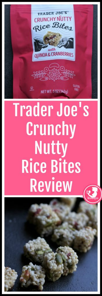 Trader Joe's Crunchy Nutty Rice Bites review.  Want to know if this is something worth putting on your shopping list from Trader Joe's? All pins link to BecomeBetty.com where you can find reviews, pictures, thoughts, calorie counts, nutritional information, how to prepare, allergy information, price, and how to prepare each product.