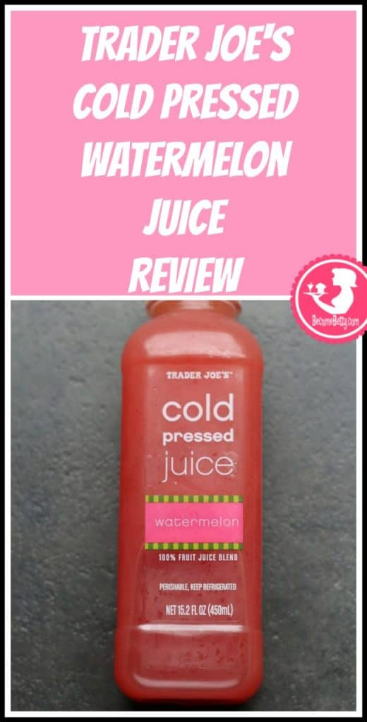 Trader Joe's Cold Pressed Watermelon Juice review. Want to know if this is something worth putting on your shopping list from Trader Joe's? All pins link to BecomeBetty.com where you can find reviews, pictures, thoughts, calorie counts, nutritional information, how to prepare, allergy information, price, and how to prepare each product.