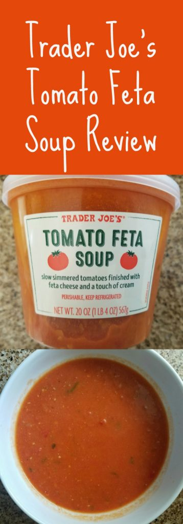 Trader Joe Tomato Feta Soup review. Want to know if this is something worth buying from Trader Joe's? All pins link to BecomeBetty.com where you can find reviews, pictures, thoughts, calorie counts, nutritional information, how to prepare, allergy information, and how to prepare each product.