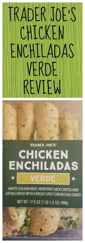 Trader Joes Chicken Enchiladas Verde Review. Want to know if this is something worth buying from Trader Joe's? All pins link to BecomeBetty.com where you can find reviews, pictures, thoughts, calorie counts, nutritional information, how to prepare, allergy information, and how to prepare each product.