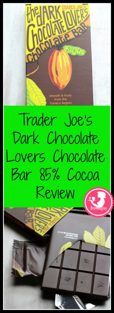 Trader Joe's Dark Chocolate Lovers Chocolate Bar 85% Cocoa review. Want to know if this is something worth buying from Trader Joe's? All pins link to BecomeBetty.com where you can find reviews, pictures, thoughts, calorie counts, nutritional information, how to prepare, allergy information, and how to prepare each product.