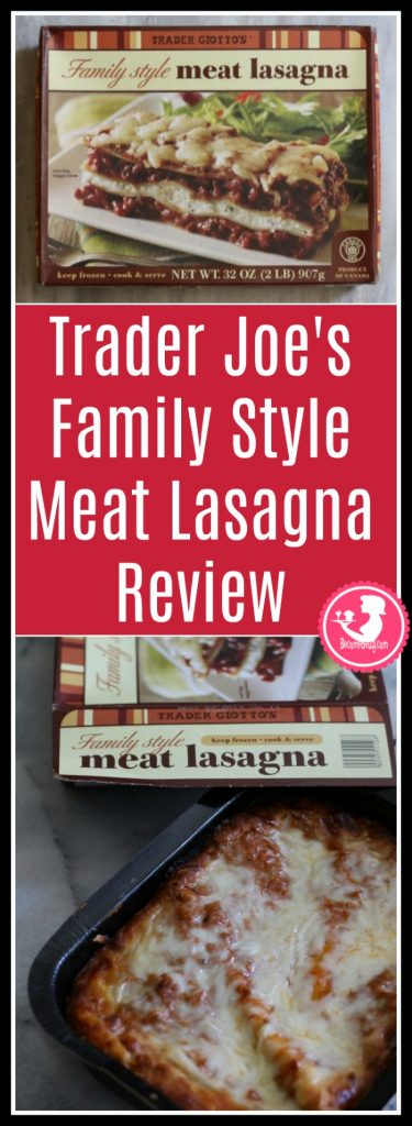 Trader Joe's Family Style Meat Lasagna review. Want to know if this is something worth buying from Trader Joe's? All pins link to BecomeBetty.com where you can find reviews, pictures, thoughts, calorie counts, nutritional information, how to prepare, allergy information, and how to prepare each product.