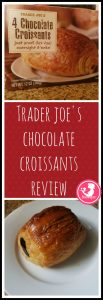 Trader Joe's Chocolate Croissant review pin for Pinterest