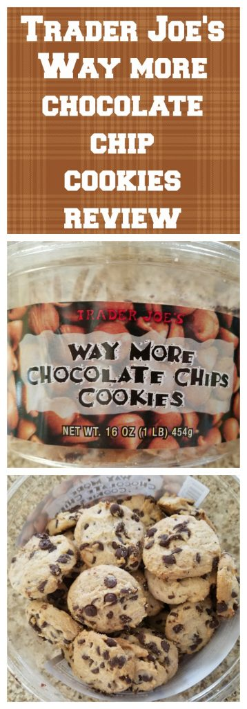 Trader Joes Way More Chocolate Chips Cookies review. Want to know if this is something worth buying from Trader Joe's? All pins link to BecomeBetty.com where you can find reviews, pictures, thoughts, calorie counts, nutritional information, how to prepare, allergy information, and how to prepare each product.