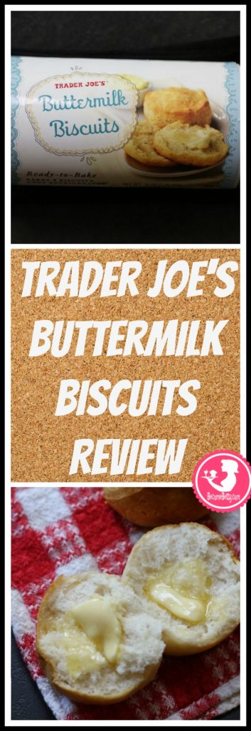 Trader Joe's Buttermilk Biscuits are a refrigerated staple. My review follows. Want to know if this is something worth putting on your shopping list from Trader Joe's? All pins link to BecomeBetty.com where you can find reviews, pictures, thoughts, calorie counts, nutritional information, how to prepare, allergy information, price, and how to prepare each product.
