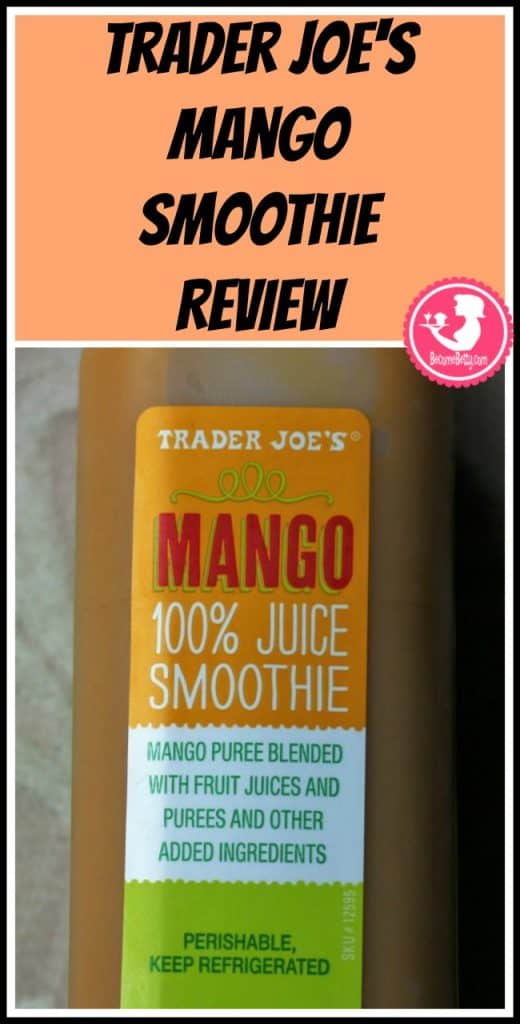 Trader Joe's Mango Smoothie review. Want to know if this is something worth putting on your shopping list from Trader Joe's? All pins link to BecomeBetty.com where you can find reviews, pictures, thoughts, calorie counts, nutritional information, how to prepare, allergy information, price, and how to prepare each product.