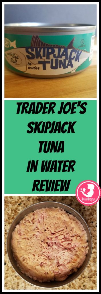 Trader Joe's Skipjack Tuna review. Want to know if this is something worth putting on your shopping list from Trader Joe's? All pins link to BecomeBetty.com where you can find reviews, pictures, thoughts, calorie counts, nutritional information, how to prepare, allergy information, price, and how to prepare each product.
