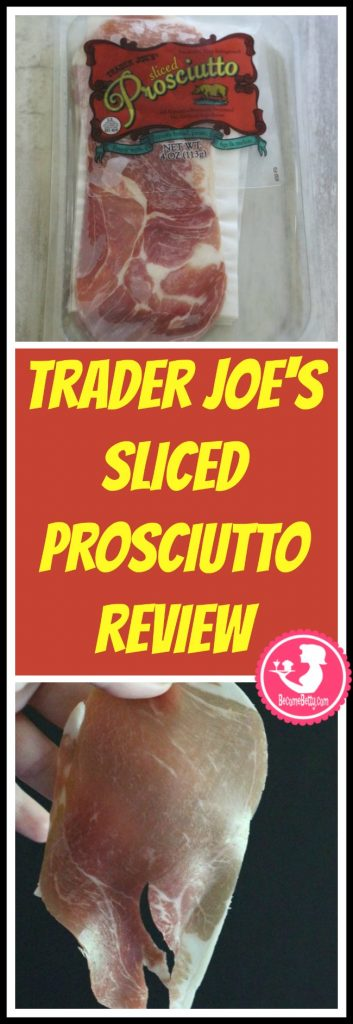 Trader Joe's Sliced Prosciutto review. Want to know if this is something worth putting on your shopping list from Trader Joe's? All pins link to BecomeBetty.com where you can find reviews, pictures, thoughts, calorie counts, nutritional information, how to prepare, allergy information, price, and how to prepare each product.