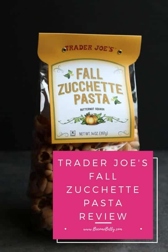 Pinterest image for Trader Joe's Fall Zucchette Pasta review