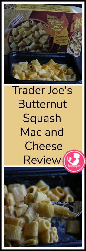Trader Joe's Butternut Squash Mac and Cheese review. Want to know if this is something worth putting on your shopping list from Trader Joe's? All pins link to BecomeBetty.com where you can find reviews, pictures, thoughts, calorie counts, nutritional information, how to prepare, allergy information, and price.
