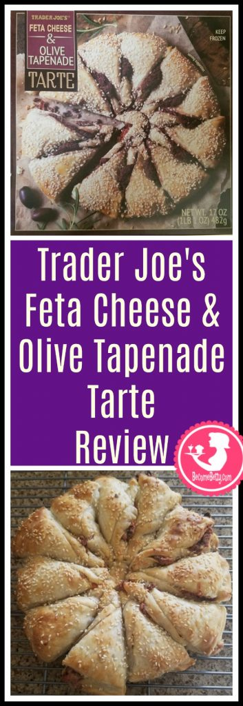 Trader Joe's Feta Cheese and Olive Tapenade Tart review. Want to know if this is something worth putting on your shopping list from Trader Joe's? All pins link to BecomeBetty.com where you can find reviews, pictures, thoughts, calorie counts, nutritional information, how to prepare, allergy information, and price.
