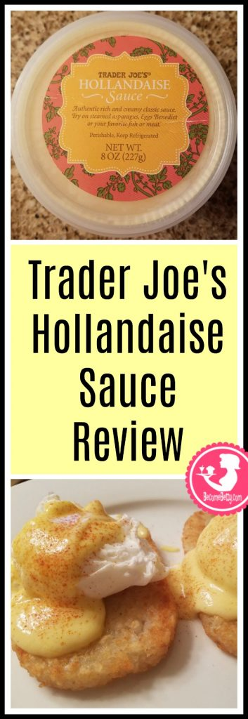 Trader Joe's Hollandaise Sauce review. Want to know if this is something worth putting on your shopping list from Trader Joe's? All pins link to BecomeBetty.com where you can find reviews, pictures, thoughts, calorie counts, nutritional information, how to prepare, allergy information, and price.