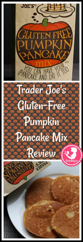 Trader Joes Gluten Free Pumpkin Pancake Mix review.  Want to know if this is something worth putting on your shopping list from Trader Joe's? All pins link to BecomeBetty.com where you can find reviews, pictures, thoughts, calorie counts, nutritional information, how to prepare, allergy information, and price.