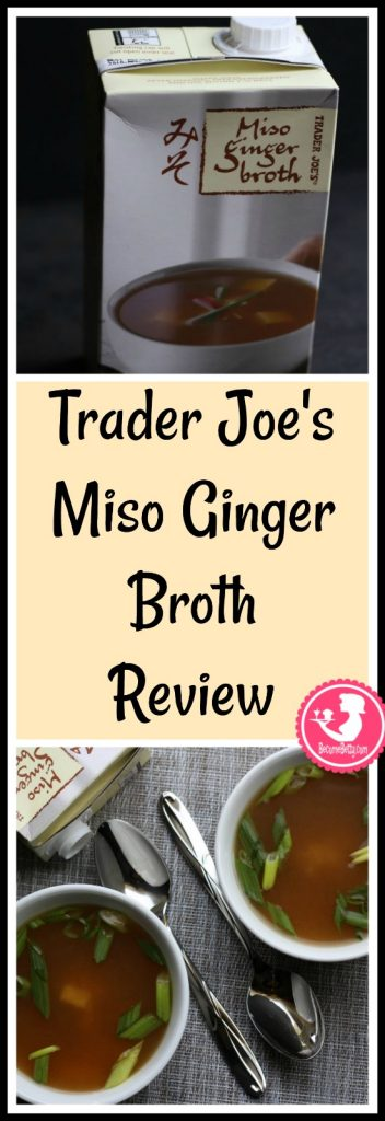 Trader Joe's Miso Ginger Broth review. Want to know if this is something worth putting on your shopping list from Trader Joe's? All pins link to BecomeBetty.com where you can find reviews, pictures, thoughts, calorie counts, nutritional information, how to prepare, allergy information, and price.