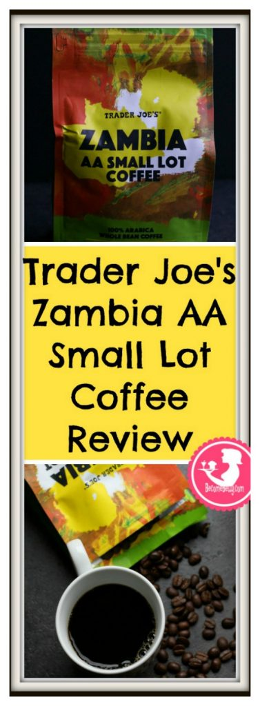 Trader Joe's Zambia AA Small Lot Coffee review. Each review features pictures, product and nutritional information including packaging, allergy and ingredient information and pricing.