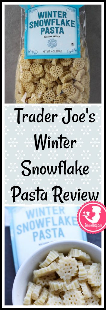 Trader Joe's Winter Snowflake Pasta review is posted. Want to know if this is something worth putting on your shopping list from Trader Joe's? All pins link to BecomeBetty.com where you can find reviews, pictures, thoughts, calorie counts, nutritional information, how to prepare, allergy information, and price.