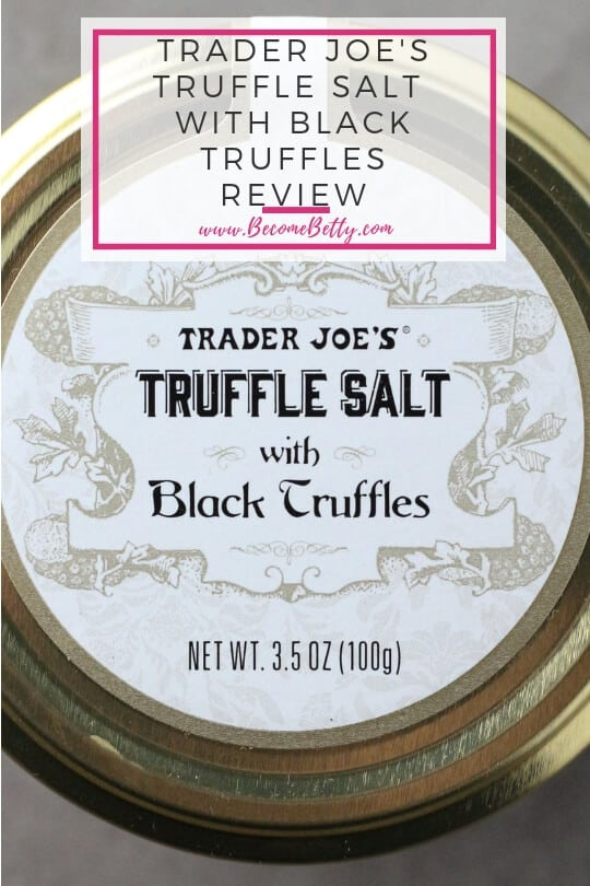 Pinterest Image for Trader Joe's Truffle Salt with Black Truffles review