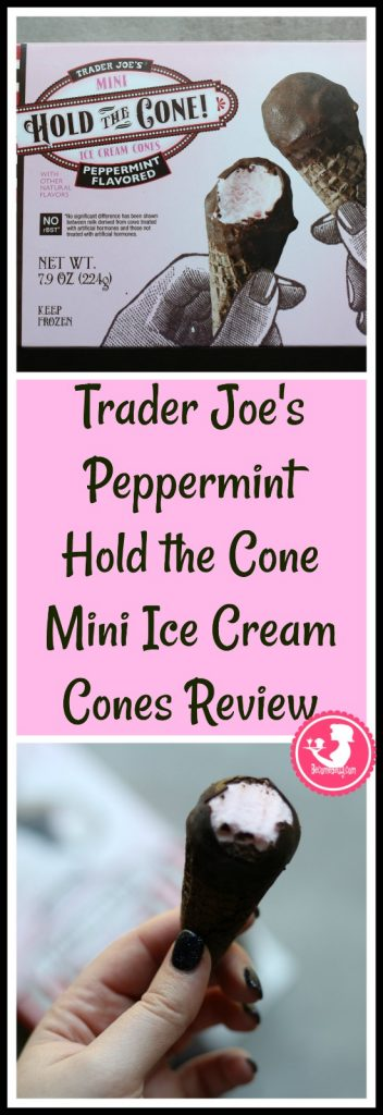 Trader Joe's Peppermint Flavored Hold the Cone! Mini Ice Cream Cones review pin for Pinterest