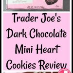 Trader Joe's Dark Chocolate Mini Hearts Cookies Review Pin for Pinterest