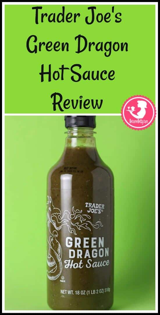 Trader Joe's Green Dragon Hot Sauce Review pin for Pinterest