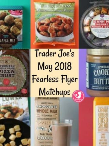 Trader Joe's May 2018 Fearless Flyer Matchups