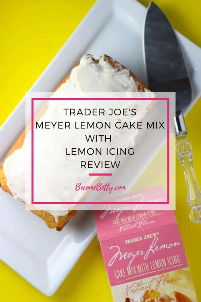 Trader Joe's Meyer Lemon Cake Mix Review