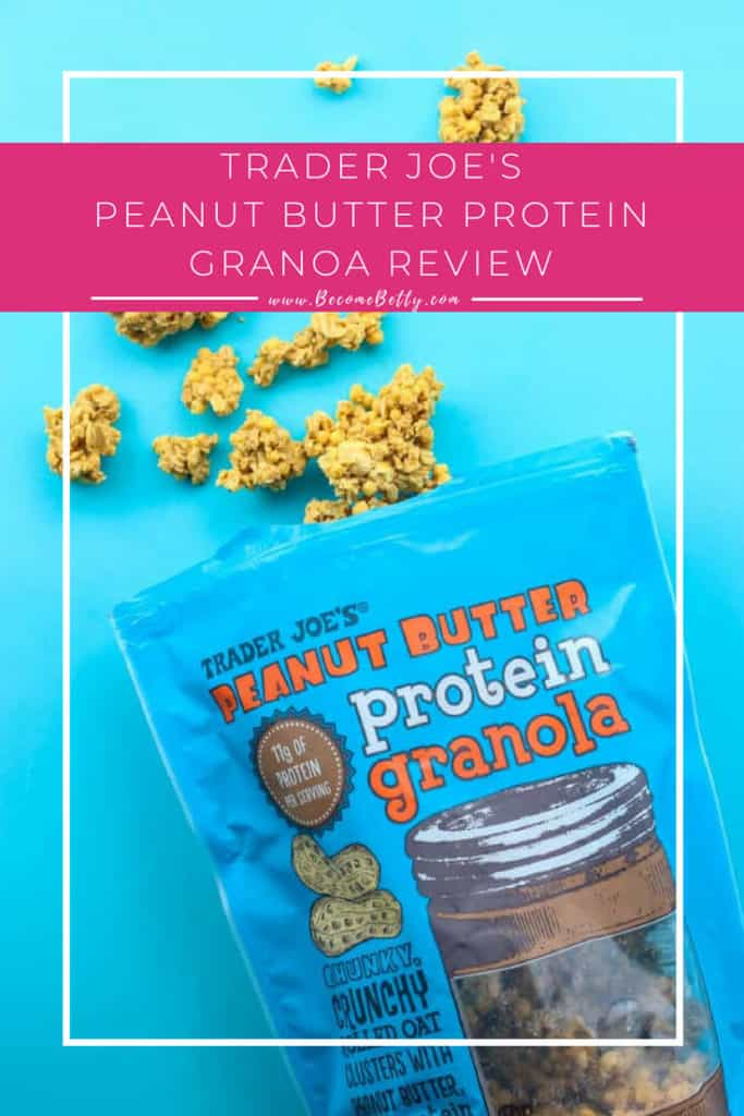 Trader Joe's Peanut Butter Protein Granola review