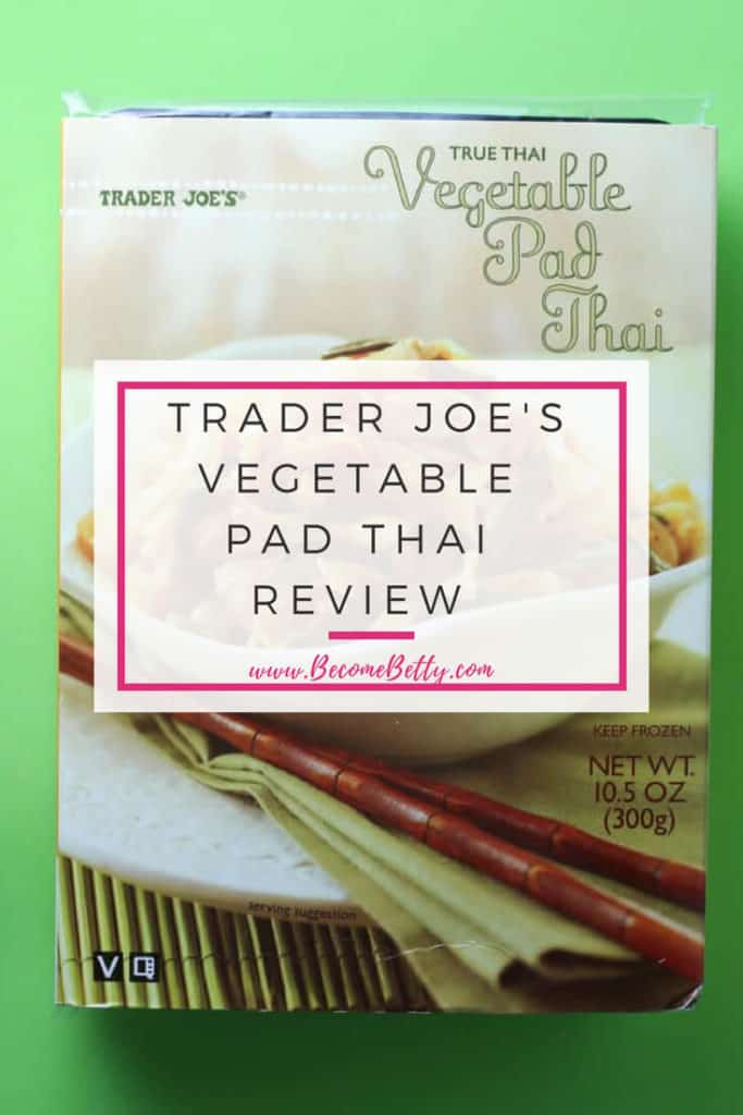 TRADER JOE'S VEGETABLE PAD THAI REVIEW