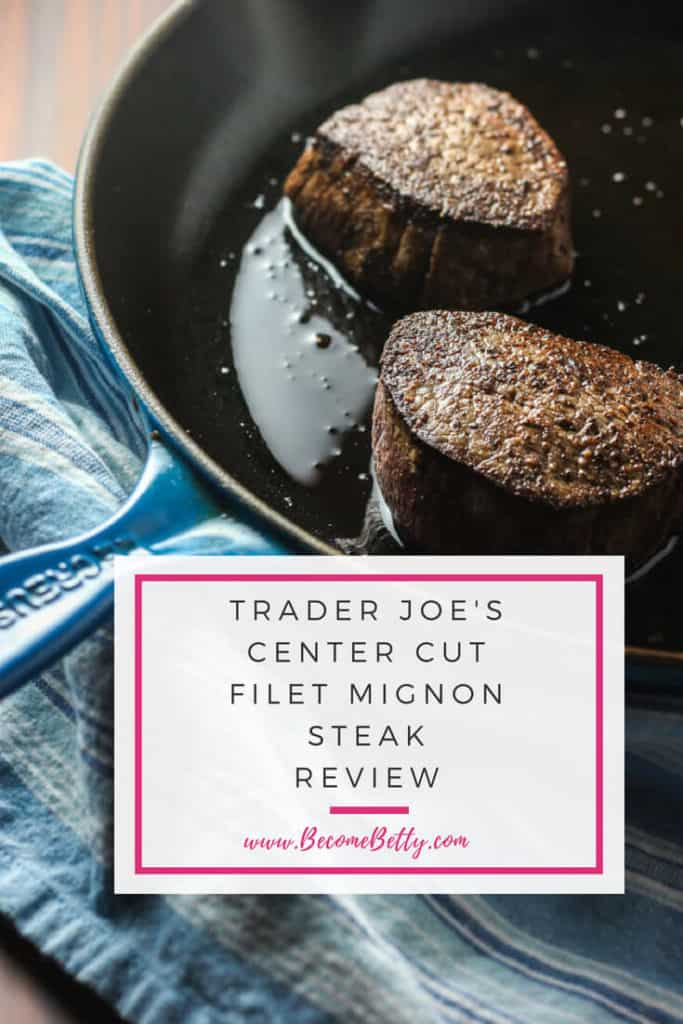 Trader Joe's Center Cut Filet Mignon Steak Review