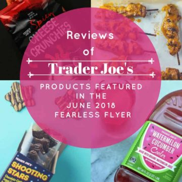 Trader Joe's June 2018 Fearless Flyer Matchups