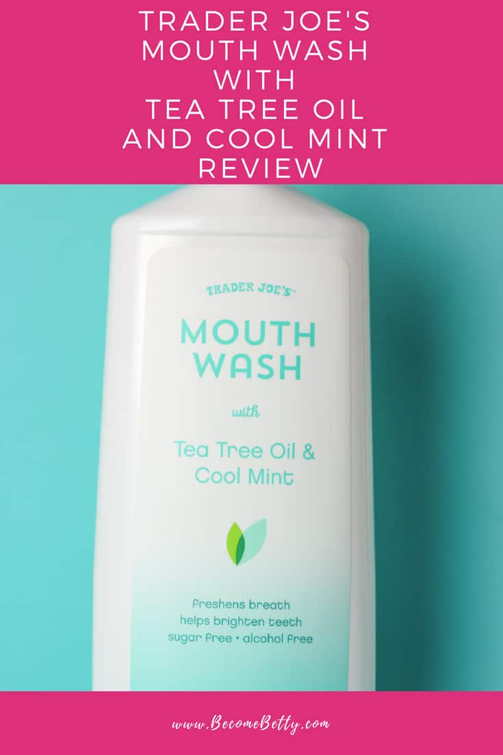 Trader Joe's Mouth Wash with Tea Tree Oil and Cool Mint pin