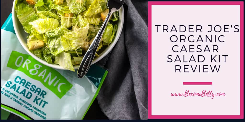 Trader Joe's Organic Caesar Salad Kit review