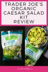 Trader Joe's Organic Caesar Salad Kit review