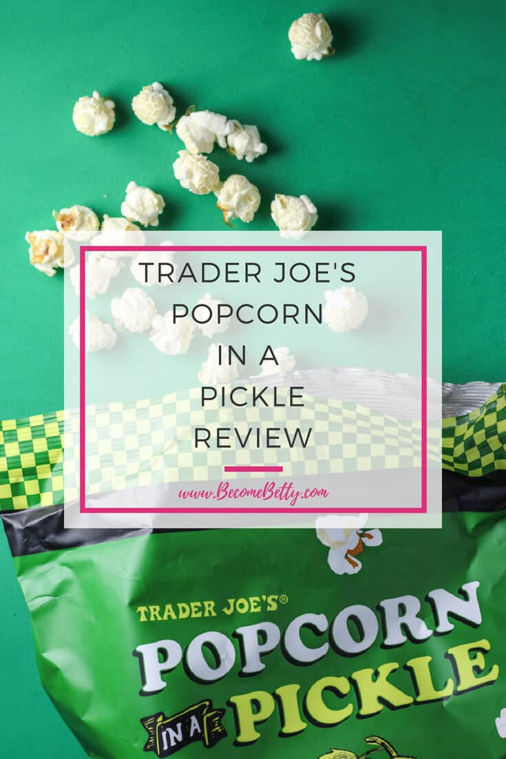 Trader Joe's Popcorn in a Pickle Review