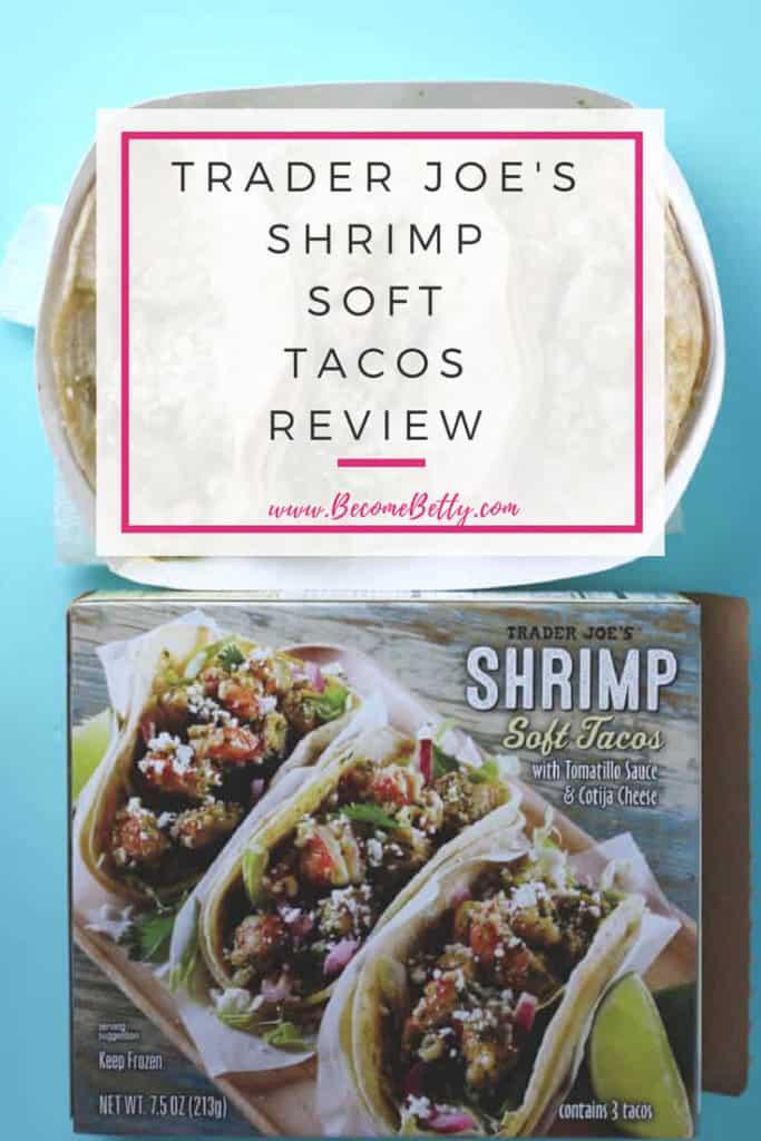 Trader Joe's Shrimp Soft Tacos Review