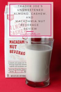 Trader Joe's Unsweetened Almond Cashew and Macadamia Nut Beverage