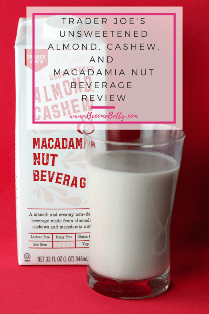 Trader Joe's Unsweetened Almond Cashew and Macadamia Nut Beverage