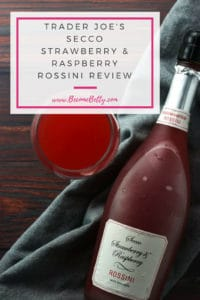 Trader Joe's Secco Strawberry and Raspberry Rossini review