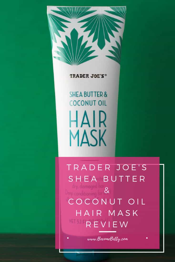 Trader Joe's Shea Butter and Coconut Oil Hair Mask review