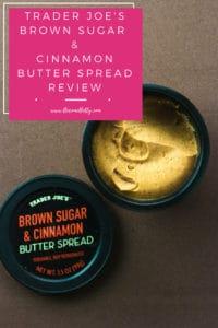 Trader Joe's Brown Sugar and Cinnamon Butter Spread