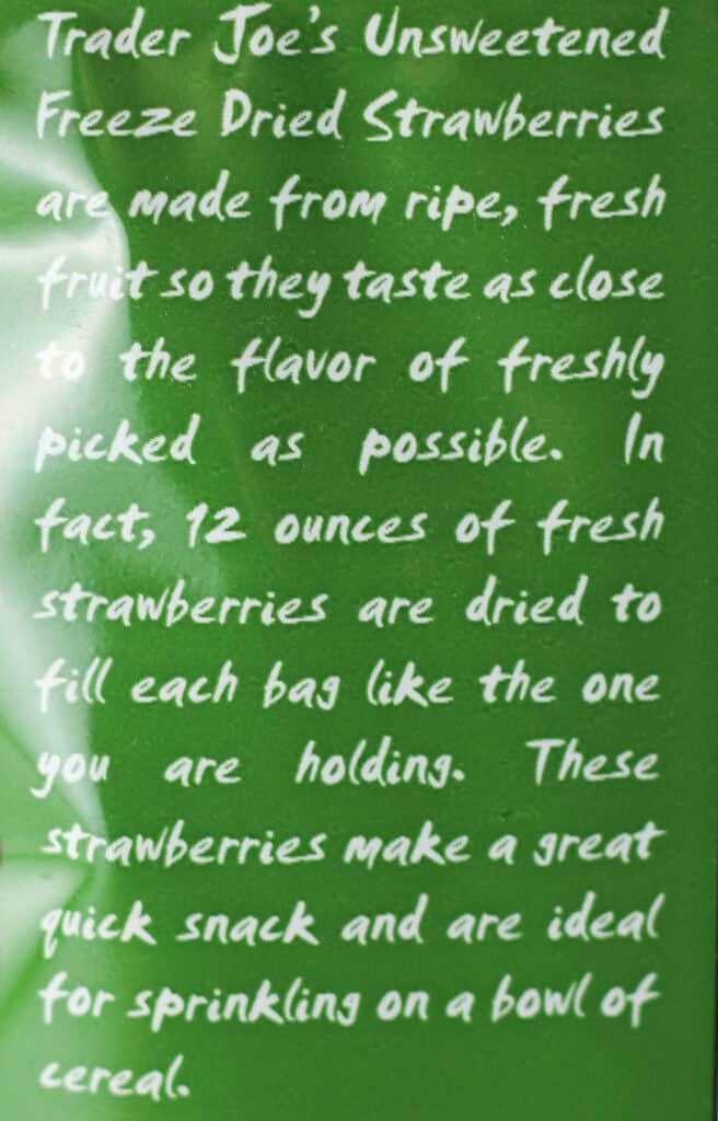 Trader Joe's Freeze Dried Strawberries description on the bag